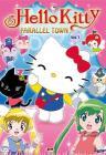 Hello Kitty. Parallel Town. Vol. 1