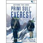 Beyond the Edge. Primi Sull'Everest. L'impresa di Hillary e Tenzing