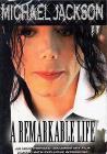 Michael Jackson. A Remarkable Life