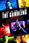 The Gambling. Gioco pericoloso