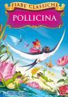 Pollicina (Fiabe Classiche)