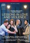 George Benjamin / Martin Crimp - Lessons In Love And Violence