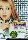 Hannah Montana. Oltre i riflettori. Vol. 1