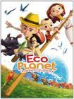 Eco Planet. Un pianeta da salvare