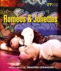 Laurent Couson. Roméos and Juliettes (Blu-ray)