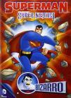 Superman. Super-nemici. Bizzarro
