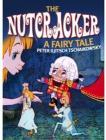 Nutcracker. A Fairy Tale - Nutcracker. A Fairy Tale