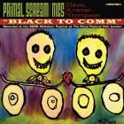 Primal Scream. Black To Comm. Live At The Royal Festival