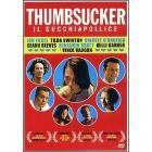Thumbsucker. Il Succhiapollice