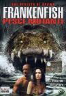 Frankenfish. Pesci mutanti
