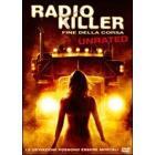 Radio Killer. Fine della corsa