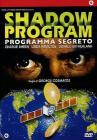 Shadow Program. Programma segreto