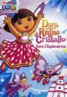 Dora l'esploratrice. Dora salva il regno dei Cristalli