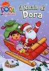 Dora l'esploratrice. Il Natale di Dora