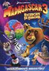 Madagascar 3. Ricercati in Europa