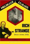 Ricco e strano. Rich and Strange