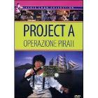 Operazione pirati. Project A