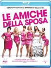 Le Amiche Della Sposa (Blu-ray)