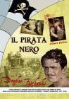 Il Pirata Nero. The Black Pirate