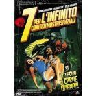 7 per l'Infinito contro i mostri spaziali