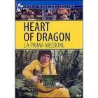 Heart of Dragon. La prima missione