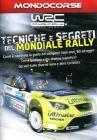 Mondiale Rally. Tecniche e segreti