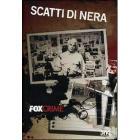Scatti di nera. Fox Crime