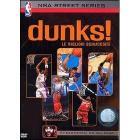 NBA Street Series. Dunks! Le migliori schiacciate