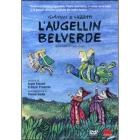 L' Augellin Belverde