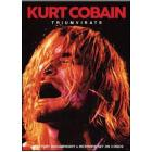 Kurt Cobain. Triumvirate (3 Dvd)