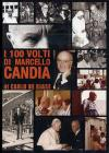 I 100 volti di Marcello Candia