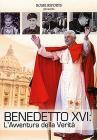 Benedetto XVI - l'Avventura Della Verita'