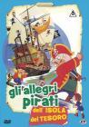 Gli Allegri Pirati Dell'Isola Del Tesoro