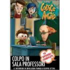 Codice Angelo. Vol. 5. Colpo in sala professori