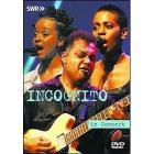 Incognito. In Concert
