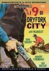 I Nove Di Dryfork City