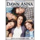 Dawn Anna. Più forte del destino
