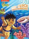 Vai Diego! Un pesce misterioso