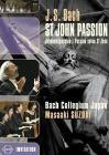 Johann Sebastian Bach. St. John Passion. Passione Secondo Giovanni