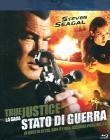 True Justice. Stato di guerra (Blu-ray)