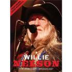Willie Nelson. The Legendary Broadcast