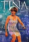 Tina Turner. All the Best. The Live Collection