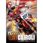 Tony Cairoli. Velocità, fango e gloria