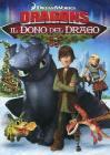 Dragons. Il dono del drago