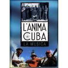 L' anima di Cuba. La musica