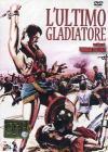 L' ultimo gladiatore