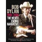 Bob Dylan. 1990-2006: The Never Ending Narrative