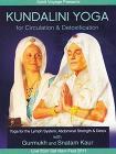 Kundalini Yoga. For Circulation & Detoxification