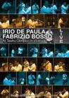 Irio De Paula / Fabrizio Bosso - Live At Teatro Olimpico Vicenza