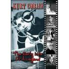 Kurt Cobain. The Early Life Of A Legend